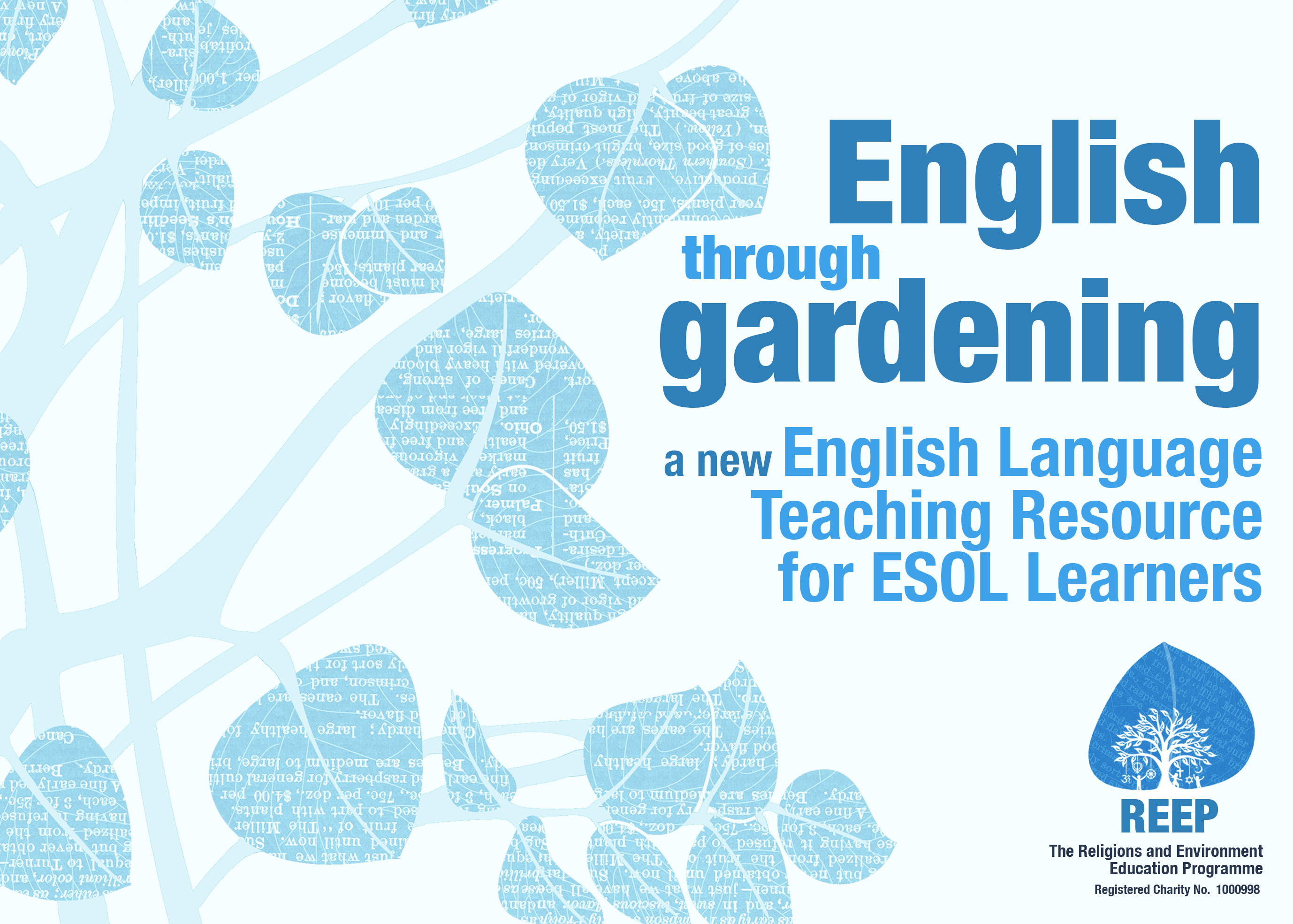 English through Gardening - A new English language teaching resource for EAL learners - by REEP, The Religions and Environment Education Programme