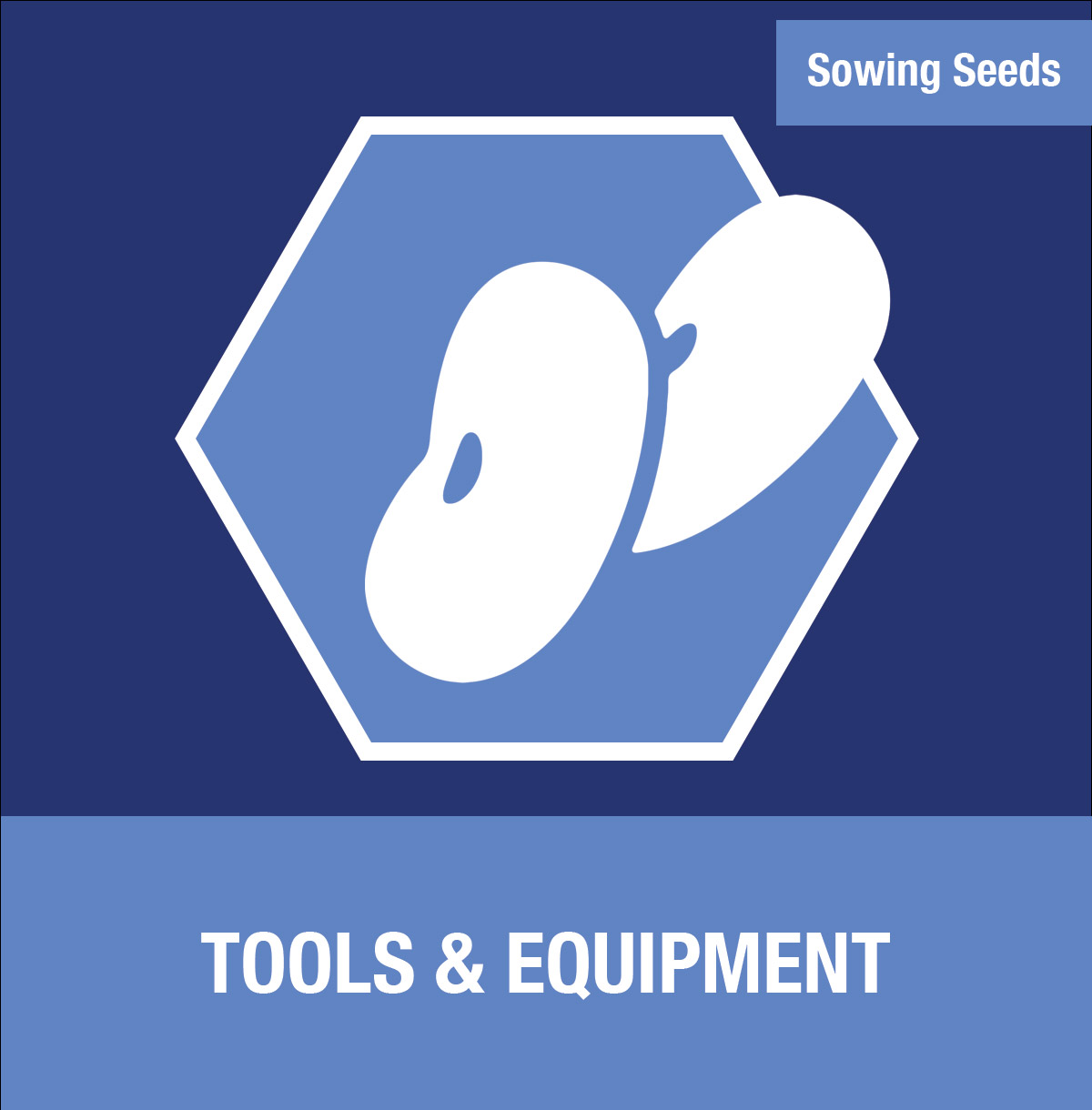 Sowing Seeds: Tools & Equipment