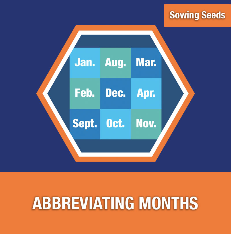 Sowing Seeds: Abbreviating Months