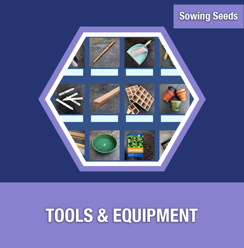 Sowing Seeds: Tools and Equipment